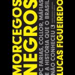 3a edição revista, ampliada e com posfácio inédito, Record, 2013